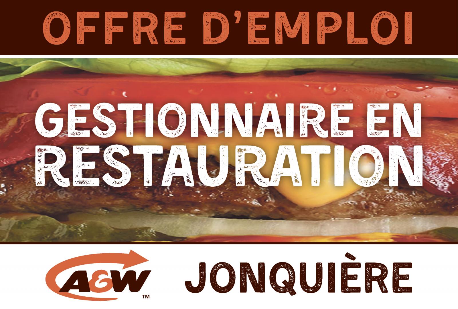 A&W Jonquière recherche un gestionnaire en restauration