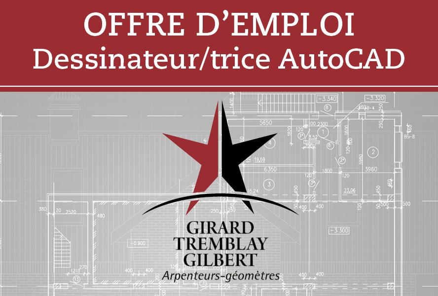 Girard Tremblay Gilbert Arpenteurs-géomètres recherche un(e) dessinateur(trice) AutoCAD