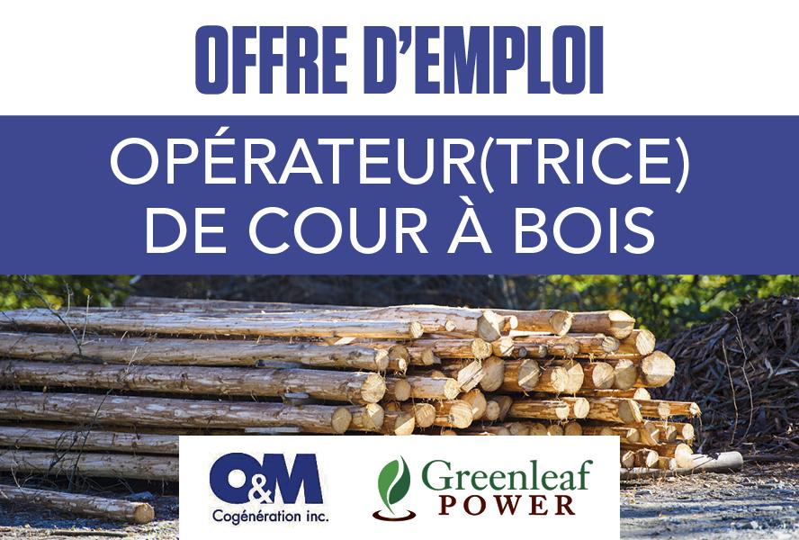 O&M Cogénération Inc., propriété de Greenleaf Power recherche un/une opérateur(trice) de cour à bois