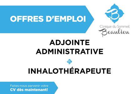 La Clinique du Sommeil Beaulieu recherche adjointe administrative et inhalothérapeute